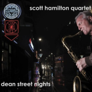 Scott Hamilton Dean Street Nights