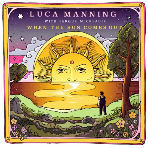 Luca Manning - When the sun comes out (front cover)
